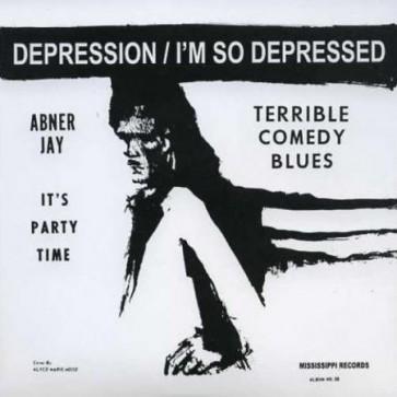 "ABNER, JAY ""Depression / I'm So Depressed"" 7"""