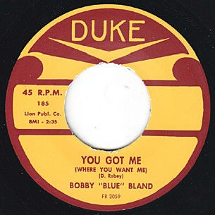 "BLAND, BOBBY ""You Got Me Where You Want Me"" 7"""