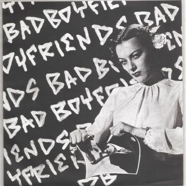"""BAD BOYFRIENDS """"S/T"""" 7"""" (Cover 2)"""