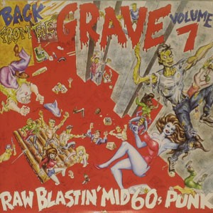 """VARIOUS ARTISTS """"Back from the Grave Vol. 7 (2xLP)"""""""
