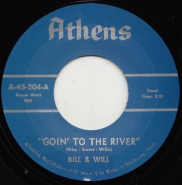 "BILL & WILL ""Goin' To The River"" 7"""