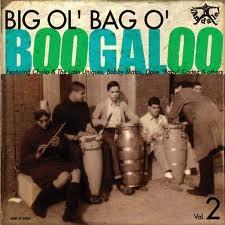 "VARIOUS ARTISTS ""Big Ol Bag O Boogaloo Vol. 2"" LP"