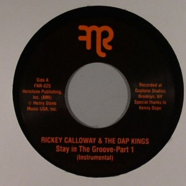 """RICKEY CALLOWAY & THE DAP KINGS """"Stay In The Groove Part 1 / Part 2"""" 7"""""""