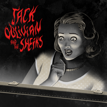 """JACK OBLIVIAN & THE SHEIKS """"Every Little Thing Goes Wrong"""" 7″"""