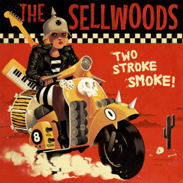 """THE SELLWOODS """"Two Stroke Smoke"""" 7″"""