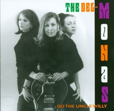 """DELMONAS """"Do The Uncle Willy"""" LP (GREEN vinyl)"""