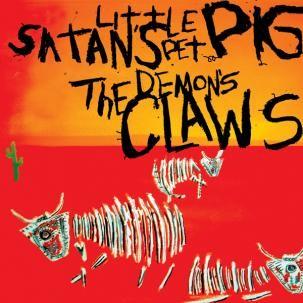 """DEMON'S CLAWS """"Satan's Little Pet Pig"""" LP"""