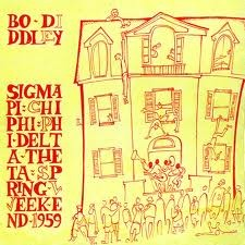 "DIDDLEY, BO ""Spring Weekend 1959"" LP"
