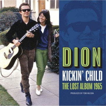 """DION """"Kickin' Child: The Lost Album 1965"""" LP"""