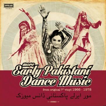"""VARIOUS ARTISTS """"More Early Pakistani Dance Music 1965-1978"""" LP"""