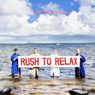 "EDDY CURRENT SUPRESSION RING ""Rush To Relax"" LP"