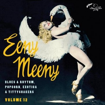 "SPOONFUL EXOTIC BLUES & RHYTHM ""Volume 12: Eeny Meeny"" 10"""