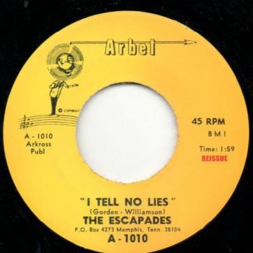 "ESCAPADES ""I Tell No Lies/ She's The Kind "" 7"""