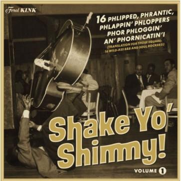 """VARIOUS ARTISTS """"Shake Yo' Shimmy Volume 1"""" LP"""