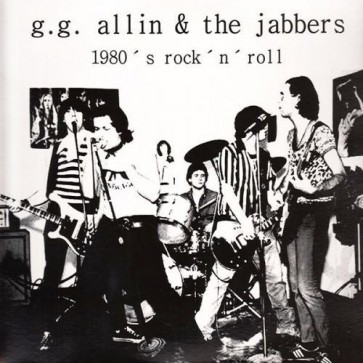 "GG ALLIN &THE JABBERS ""1980's Rock 'N' Roll"" (WHITE vinyl) LP"