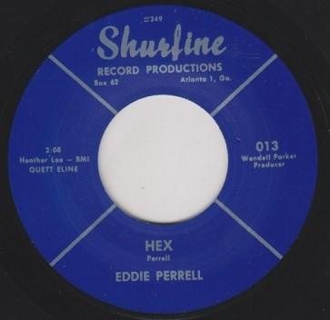"PERRELL, EDDIE ""Hex/ Good Night My Love"" 7"""