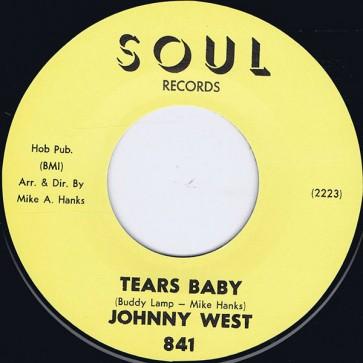 "WEST, JOHNNY ""Tears Baby / It Ain't Love"" 7"""