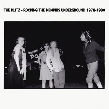 "KLITZ ""Rocking The Memphis Underground 1978-1980"" LP"