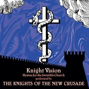 """KNIGHTS OF THE NEW CRUSADE """"Knight Vision"""" LP"""