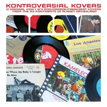 "VARIOUS ARTISTS ""Kontroversial Kovers: 32 Original Kinky 60's Mod/Garage/Freakbeat From The Six Kontinents Of Planet DavieslandKovers"" (2xLP)"