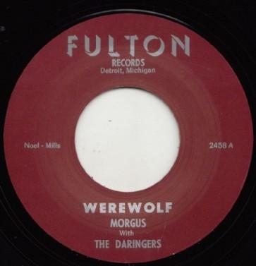 "MORGUS & THE DARINGERS ""Werewolf/ The Morgus Creep"" 7"""