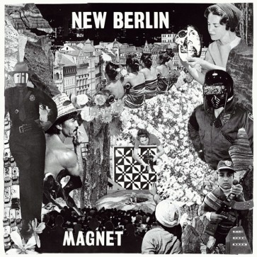 "NEW BERLIN ""Magnet"" LP (LTD. ED.)"