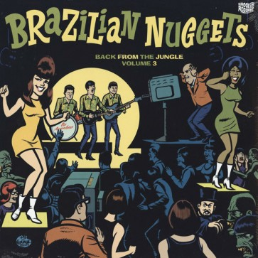 "VARIOUS ARTISTS ""Brazilian Nuggets - Back From The Jungle Volume 3"" LP"