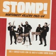 "VARIOUS ARTISTS ""Stomp! Northwest Killers Vol. 1: 1960-1964"" LP"