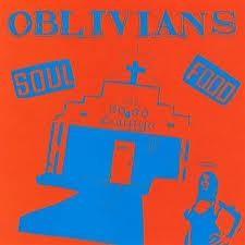 "OBLIVIANS ""Soul Food"" LP"