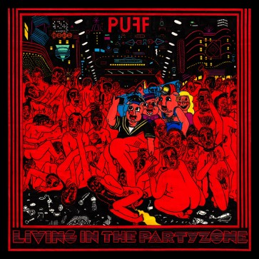 "PUFF! ""Living In The Partyzone"" LP (RED Vinyl)"