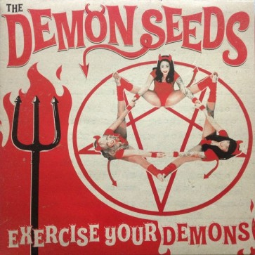 "THE DEMON SEEDS ""Exercise Your Demons"" (Backward-Playing Vinyl, Gatefold Jacket)"