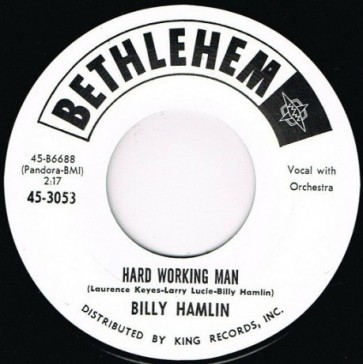 "BILLY HAMLIN ""If You Ain't Got No Bread/ Hard Workin' Man"" 7"""