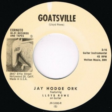 "JAY HODGE ORK ""Goatsville/ ""MECIE JENKINS ""Come Back Pretty Baby"" 7"""
