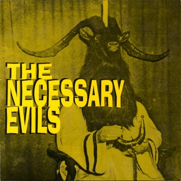 "NECESSARY EVILS ""Thrill Pill / Twist Grind Rock'N'Burn"" 7"""
