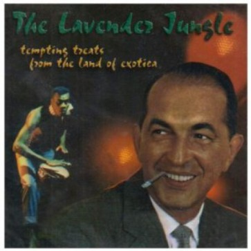 """VARIOUS ARTISTS """"The Lavender Jungle"""" CD"""