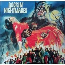 "VARIOUS ARTISTS ""Rockin' Nightmares"" LP"