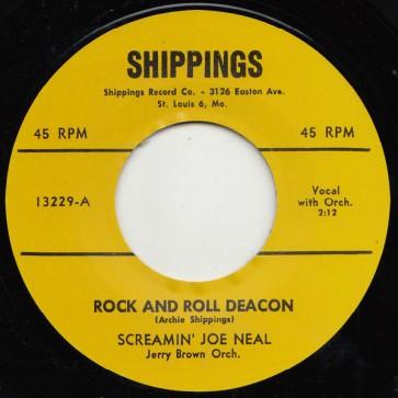 "SCREAMIN' JOE NEAL ""Rock And Roll Deacon / Tell Me Pretty Baby"" 7"""