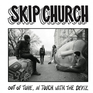 """SKIP CHURCH """"Out Of Tune, In Touch With The Devil"""" LP"""