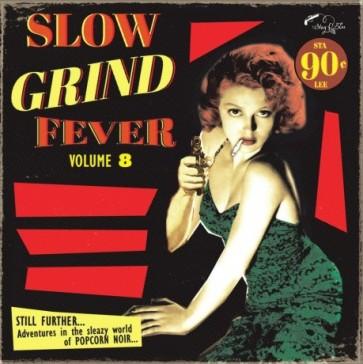 """VARIOUS ARTISTS """"Slow Grind Fever Volume 8"""" LP"""