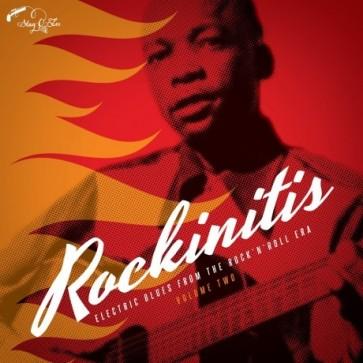 "VARIOUS ARTISTS ""ROCKINITIS Vol. 2: Electric Blues From The Rock`n ́Roll Era"" LP"