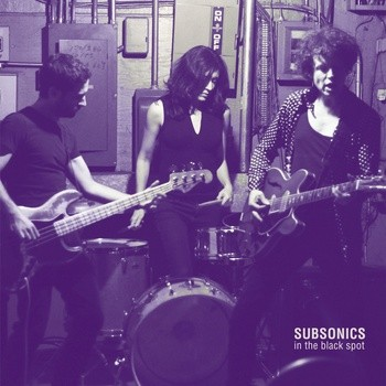 """SUBSONICS """"In The Black Spot"""" LP"""