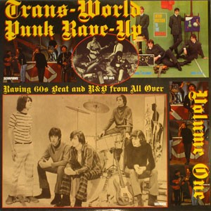 VARIOUS ARTISTS 'Trans-World Punk Rave-Up Vol. 1' LP