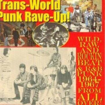 "VARIOUS ARTISTS ""Trans-World Punk Rave-Up Volumes 1- 2"" CD"