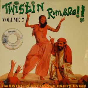 VARIOUS ARTISTS 'Twistin' Rumble Vol. 7' LP
