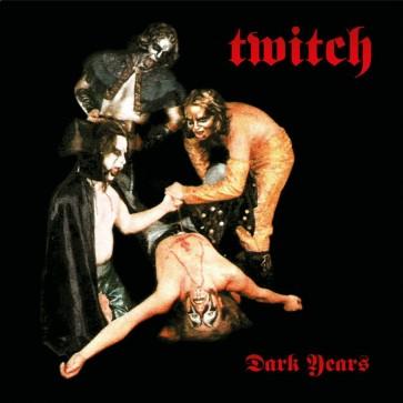 """TWITCH """"Dark Years"""" LP"""
