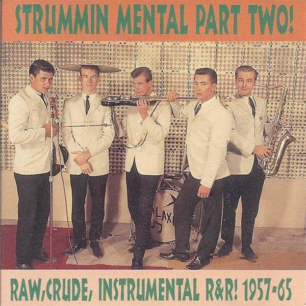 Various - Strummin' Mental! Volume One