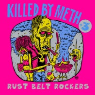 "VARIOUS ARTISTS ""Killed By Meth #3 Rust Belt Rockers"" LP"