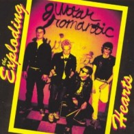 "EXPLODING HEARTS ""Guitar Romantic"" LP"
