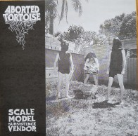 """ABORTED TORTOISE """"Scale Model Subsistence Vendor"""" 7"""""""