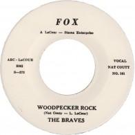"THE BRAVES ""Woodpecker Rock"" 7"" (repro)"